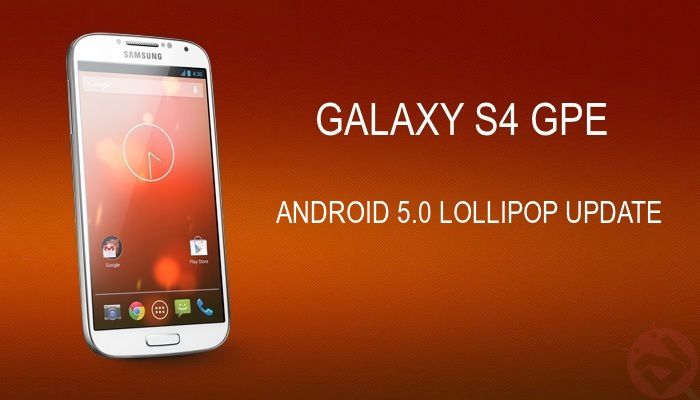 Galaxy S4 Android Lollipop 5.1 official