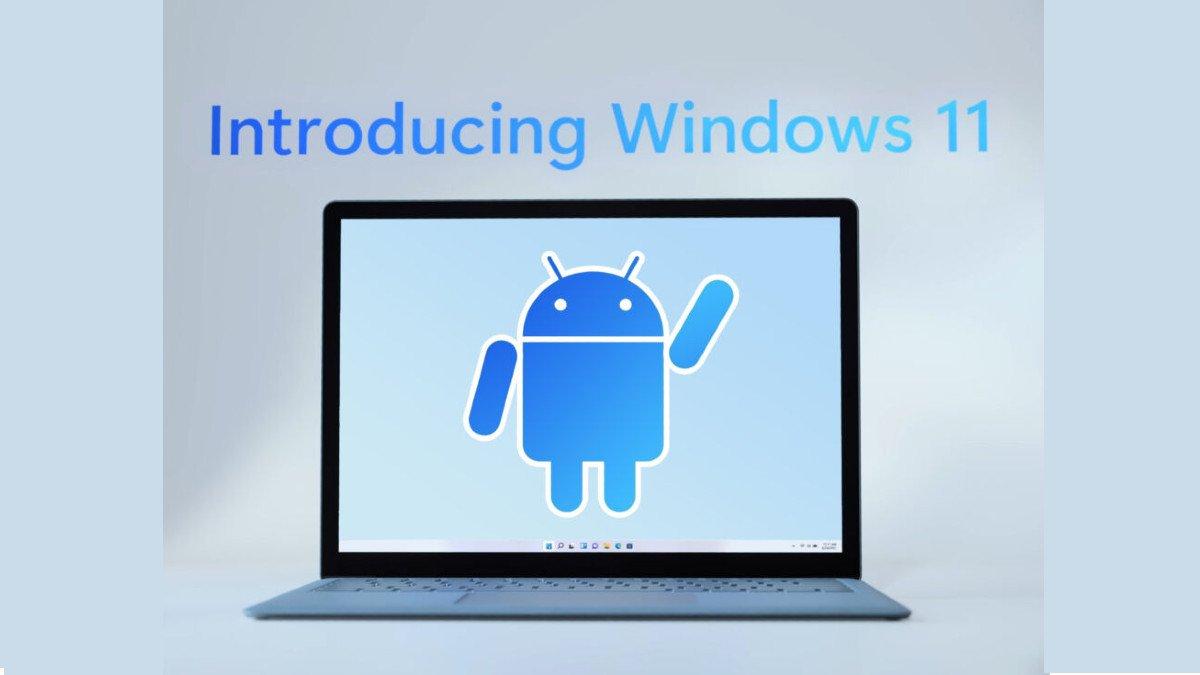 τα πάντα για τις android εφαρμογές και τα windows 11